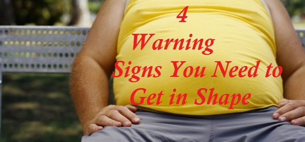 Signs you need to get in shape